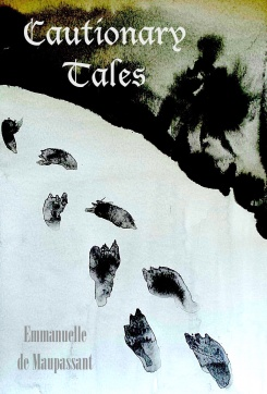 Emmanuelle de Maupassant Cautionary Tales snowy footprints
