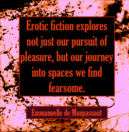 Emmanuelle de Maupassant author quote Erotic fiction