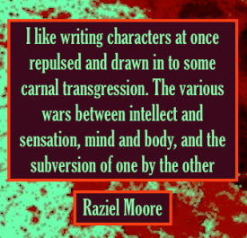 Raziel Moore author quote erotic fiction transgression Emmanuelle de Maupassant