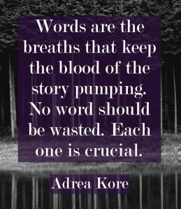 Adrea Kore editing language fiction writing writers quote