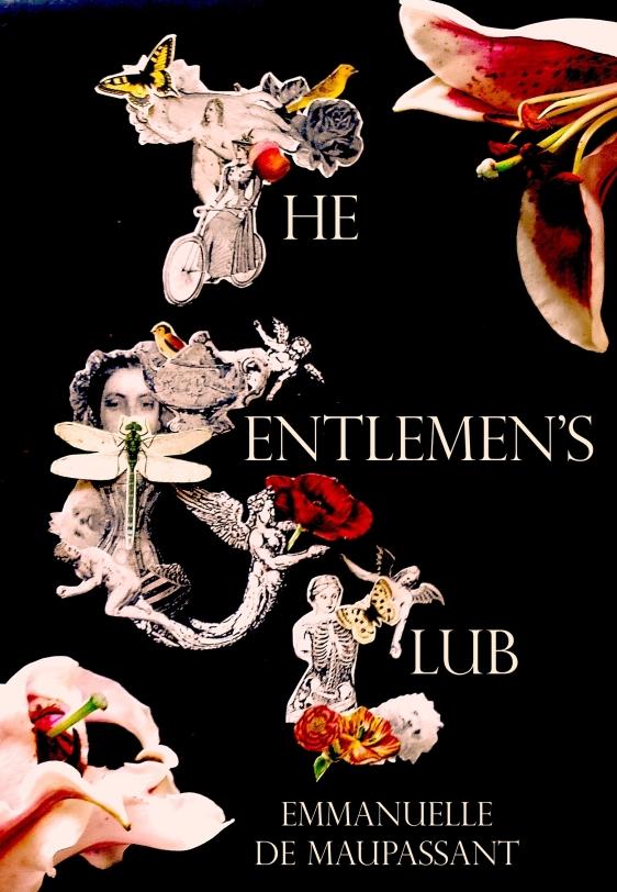Emmanuelle de Maupassant The Gentlemen's Club