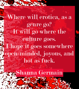 erotic fiction author quote Shanna Germai