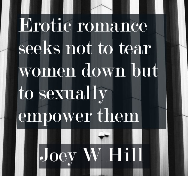 Joey W Hill author quote erotic romance interview