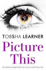 picturethis-cover-tobsha-learners-next-book-picture-this-will-be-available-on-amazon-from-november-2017