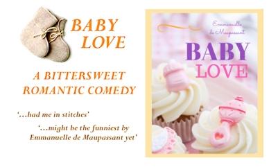 baby love Emmanuelle de Maupassant romantic comedy 2