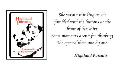 emmanuelle-de-maupassant-highland-pursuits-quote-3