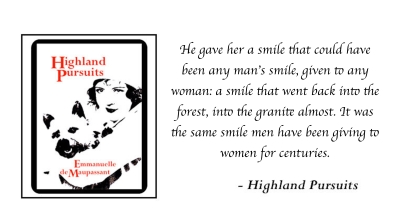 emmanuelle-de-maupassant-highland-pursuits-quote-4
