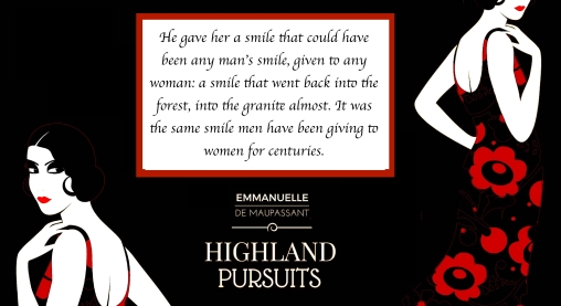 quote 2 - Emmanuelle de Maupassant Highland Pursuits quote copy 4