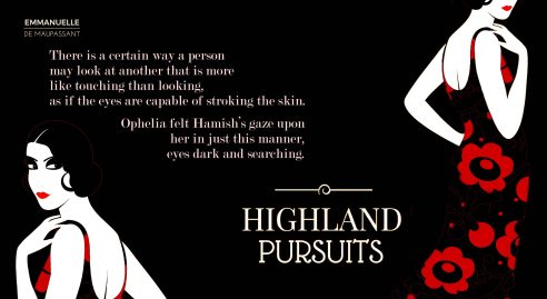 quote - a way of looking Emmanuelle de Maupassant Highland Pursuits quote copy