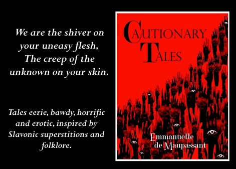 cautionary tales Emmanuelle de Maupassant Slavonic superstitions and folklore