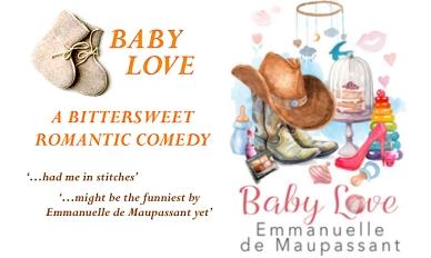 baby love Emmanuelle de Maupassant romantic comedy
