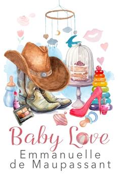 baby love romantic comedy by Emmanuelle de Maupassant