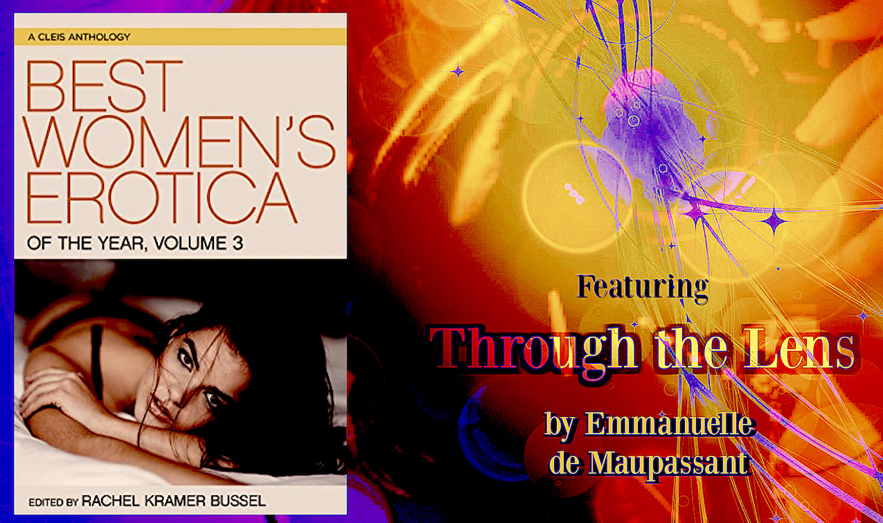best women's erotica 3 rachel kramer bussel Emmanuelle de maupassant