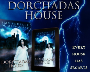 Dorchadas House teaser 2 Emmanuelle de Maupassant Gothic erotic Scottish folk horror tale copy 2